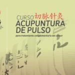 Curso de Acupuntura de Pulso para tratamiento complementario de cáncer